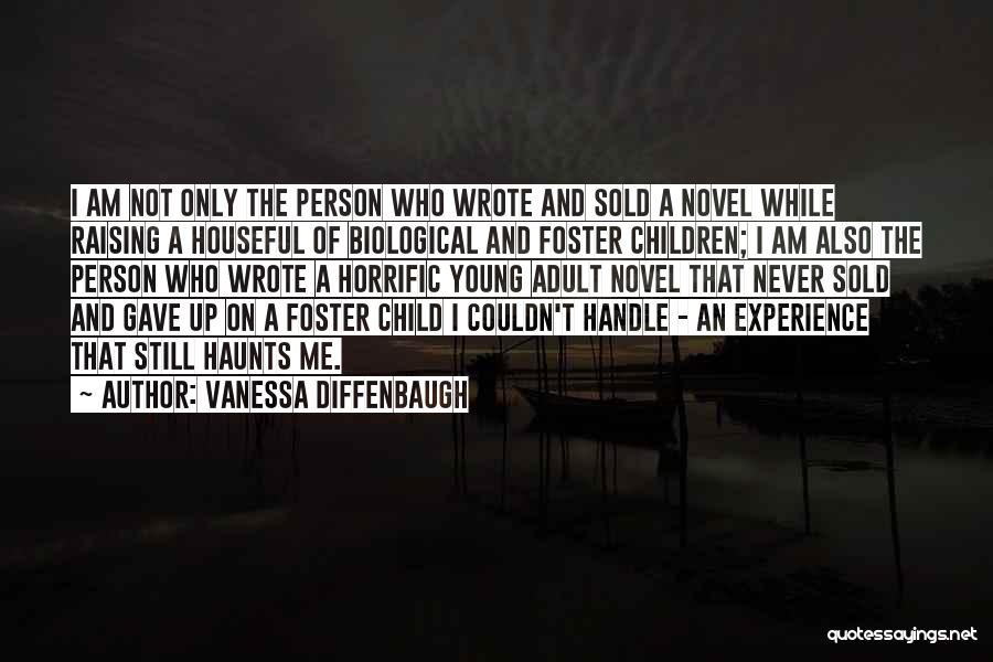 Raising A Child Quotes By Vanessa Diffenbaugh