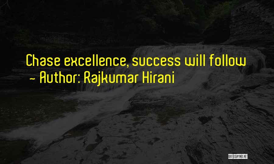 Rajkumar Hirani Quotes 842330
