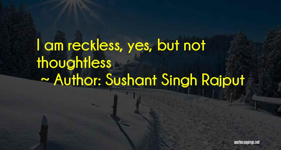 Rajput Best Quotes By Sushant Singh Rajput