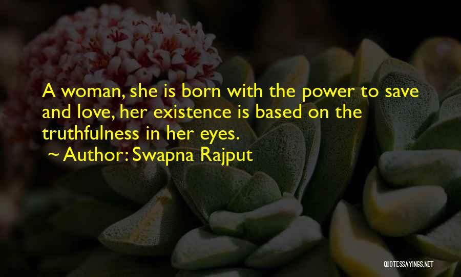Rajput Best Quotes By Swapna Rajput