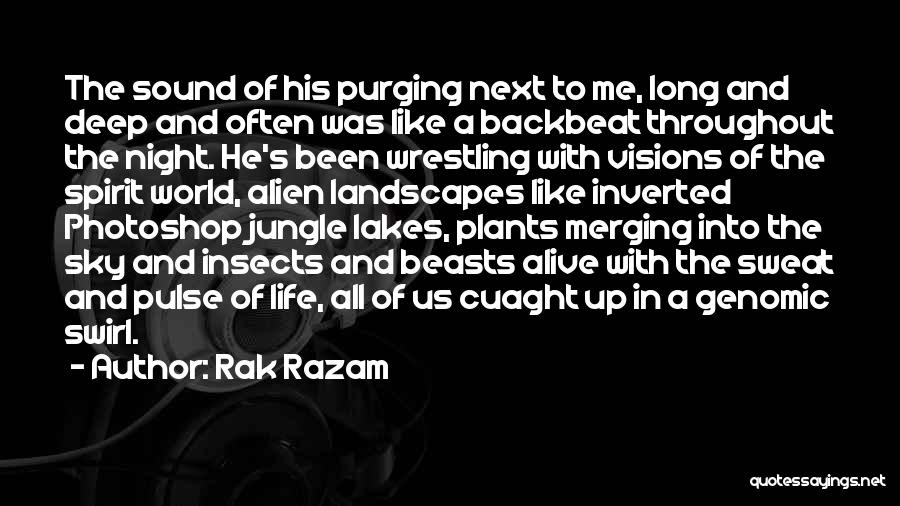 Rak Razam Quotes 2189127