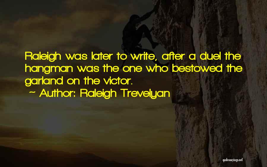 Raleigh Trevelyan Quotes 2065998