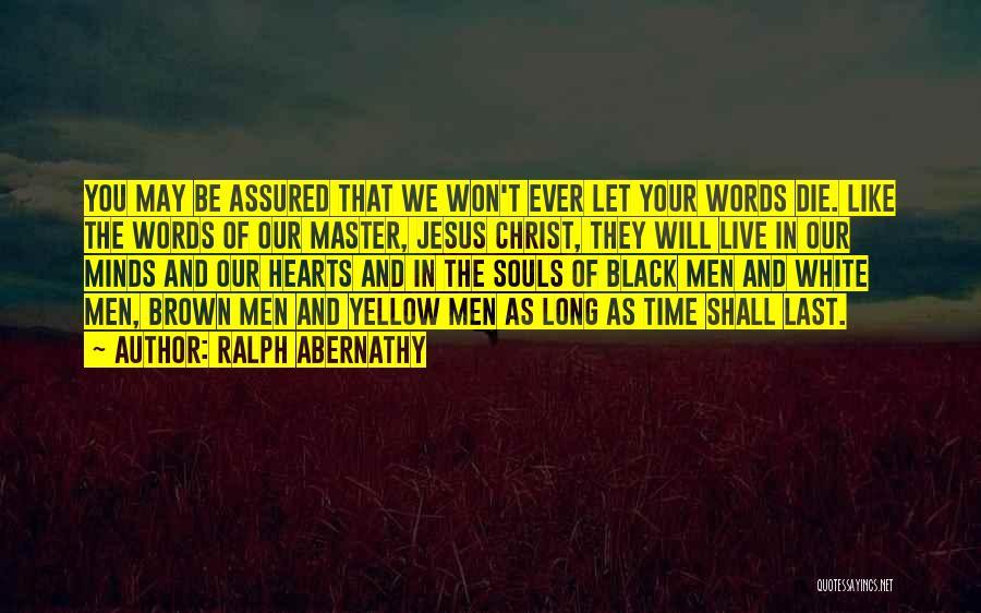 Ralph Abernathy Quotes 1026083