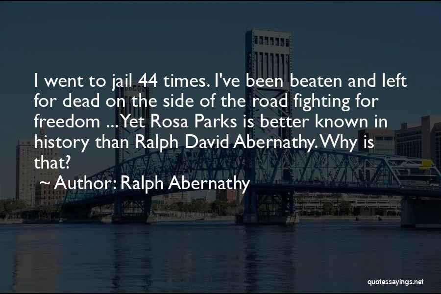 Ralph Abernathy Quotes 2067214