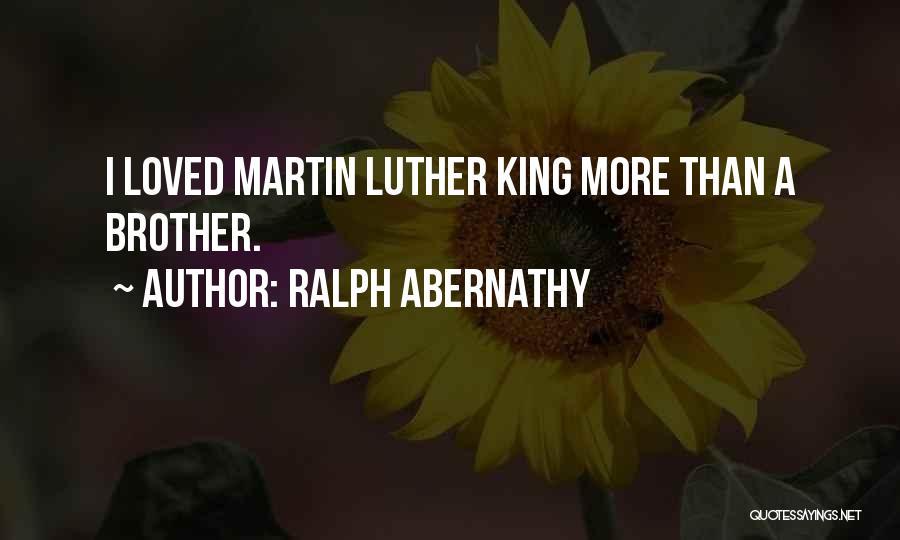 Ralph Abernathy Quotes 2114996