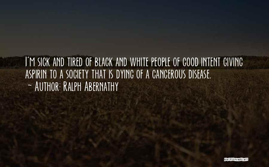 Ralph Abernathy Quotes 289232
