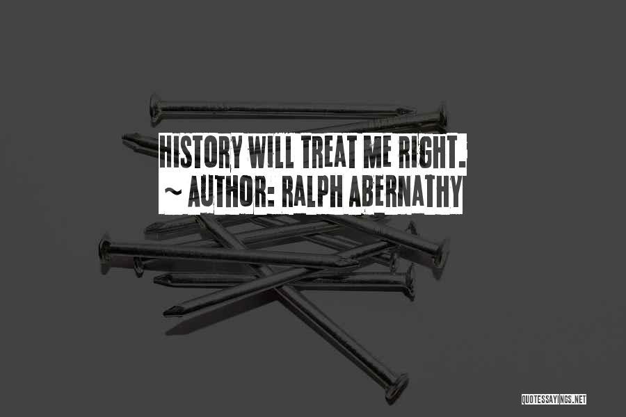 Ralph Abernathy Quotes 369434