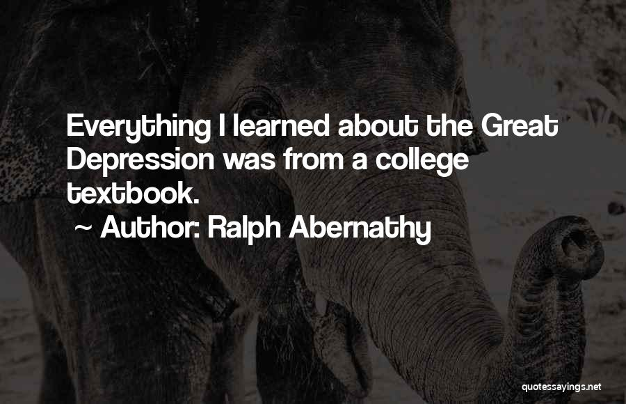 Ralph Abernathy Quotes 811584