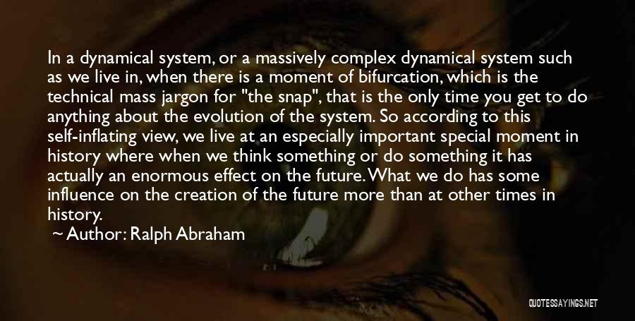Ralph Abraham Quotes 1266269