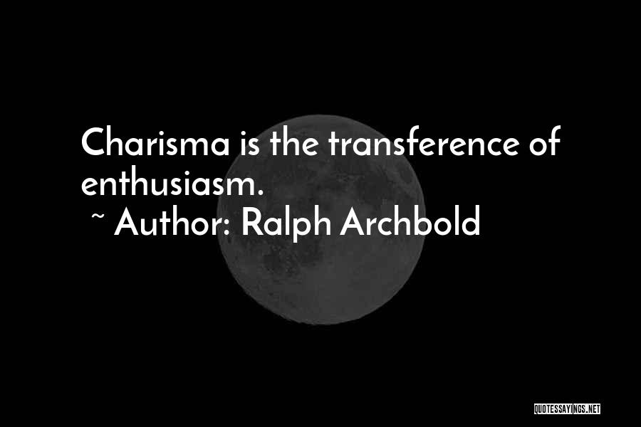 Ralph Archbold Quotes 603394