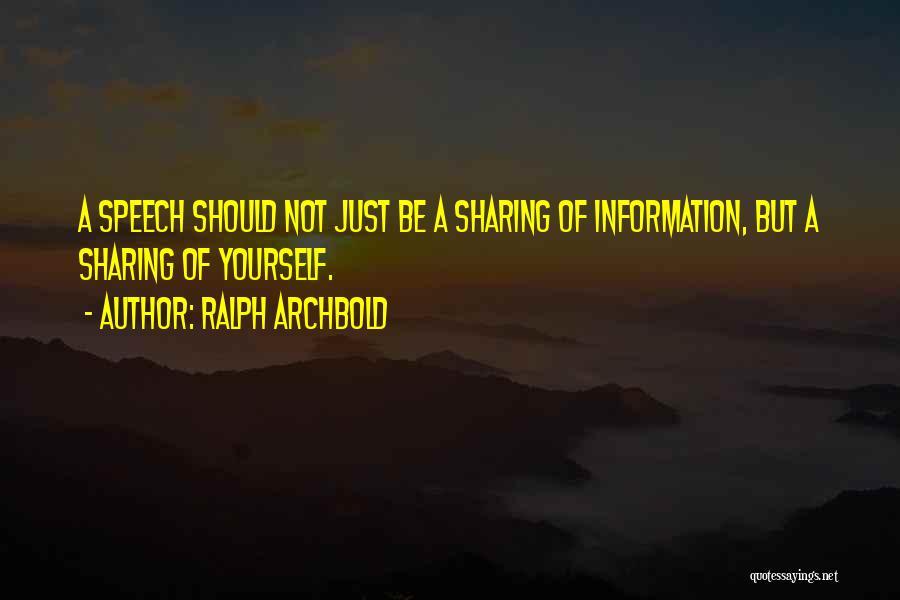 Ralph Archbold Quotes 95321