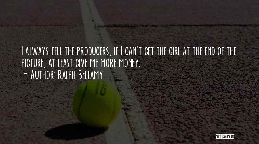 Ralph Bellamy Quotes 1699464