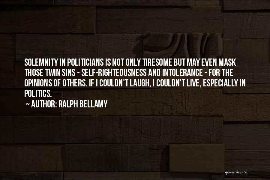 Ralph Bellamy Quotes 2213056