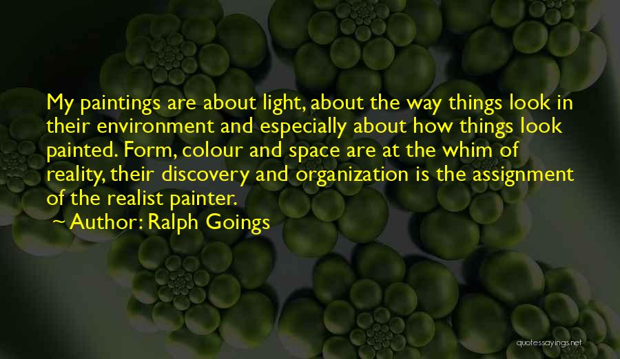 Ralph Goings Quotes 1420705
