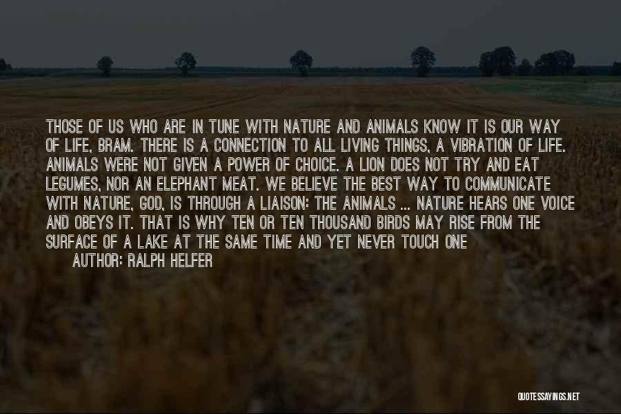 Ralph Helfer Quotes 1273305