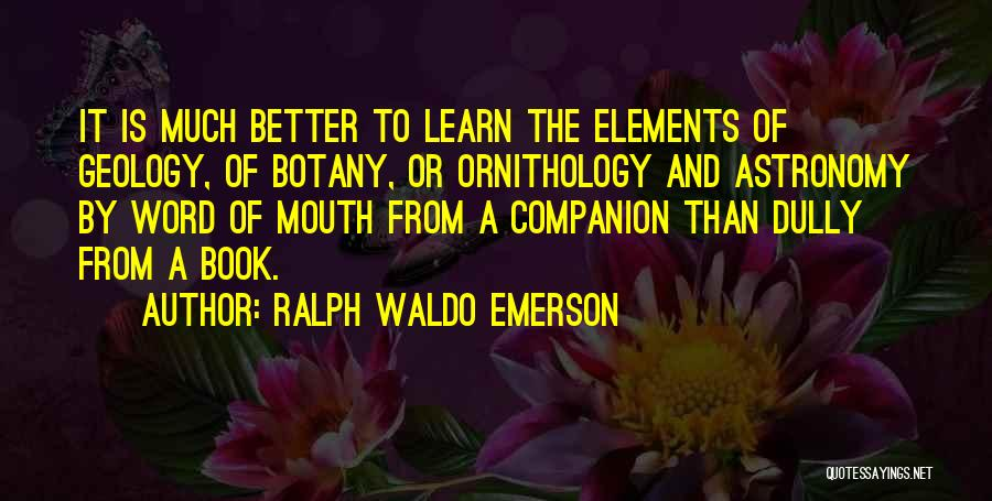 Ralph Mouth Quotes By Ralph Waldo Emerson