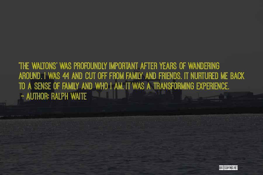 Ralph Waite Quotes 1455095