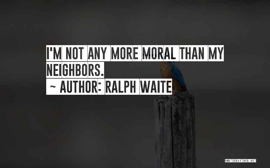 Ralph Waite Quotes 1649694