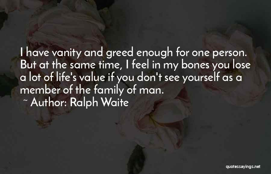 Ralph Waite Quotes 1893972