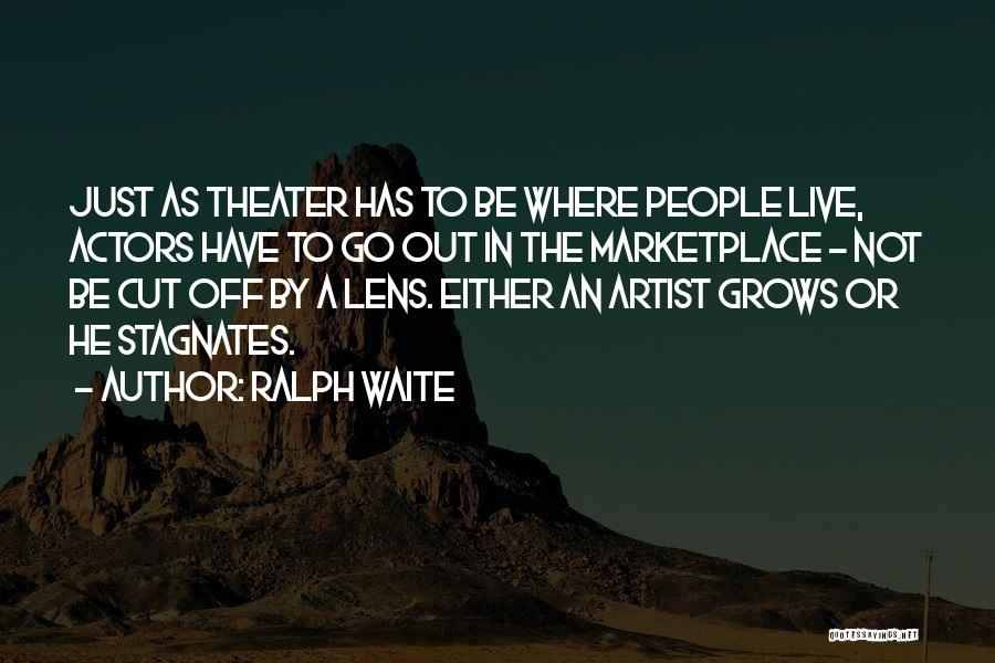 Ralph Waite Quotes 2234398