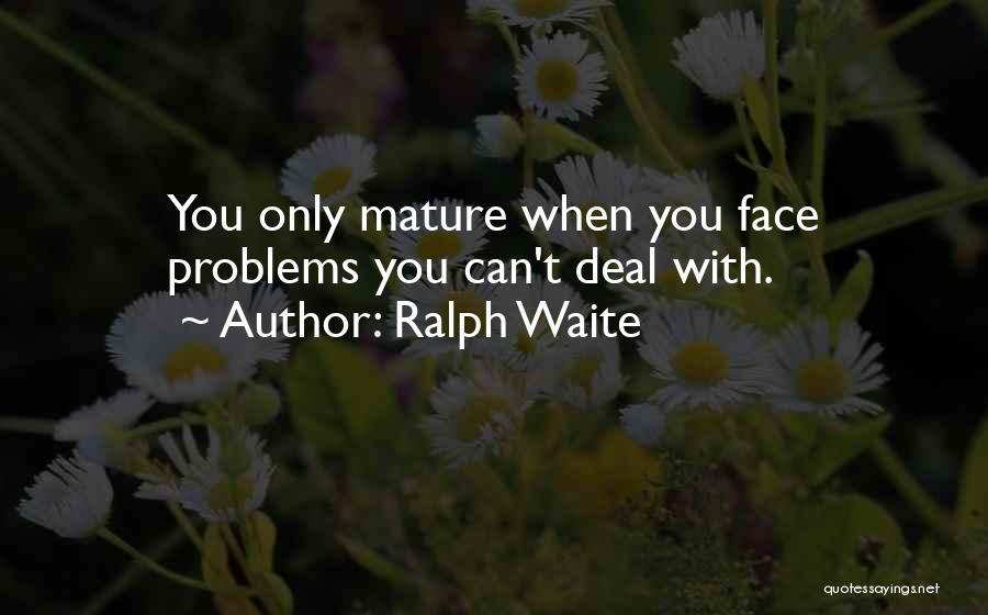 Ralph Waite Quotes 915740
