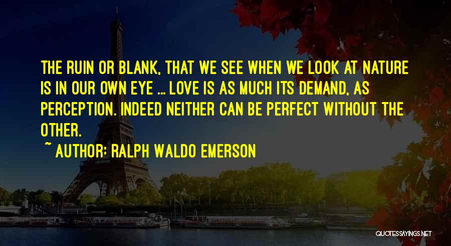 Ralph Waldo Emerson Quotes 1391018