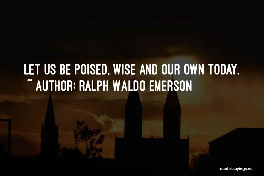 Ralph Waldo Emerson Quotes 1829185