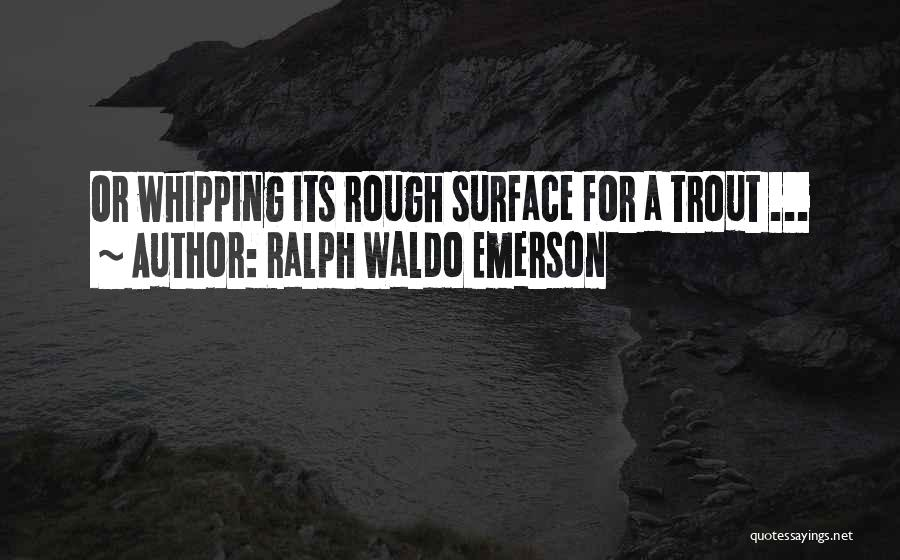 Ralph Waldo Emerson Quotes 1938439