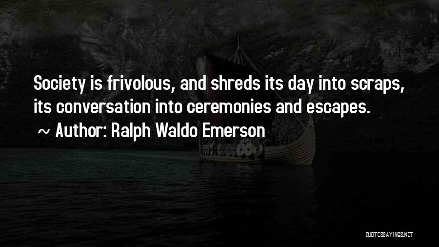 Ralph Waldo Emerson Quotes 2167259