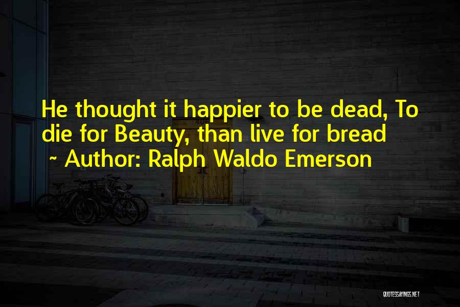 Ralph Waldo Emerson Quotes 246212