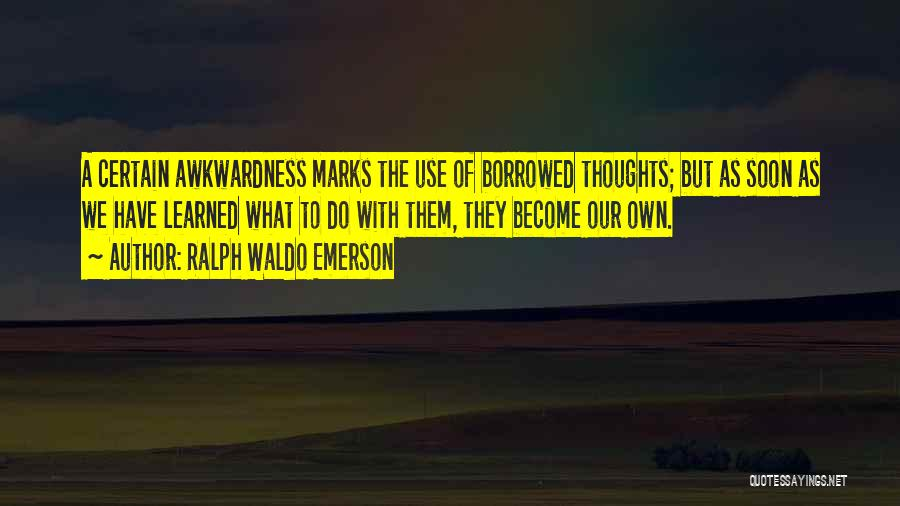 Ralph Waldo Emerson Quotes 381232