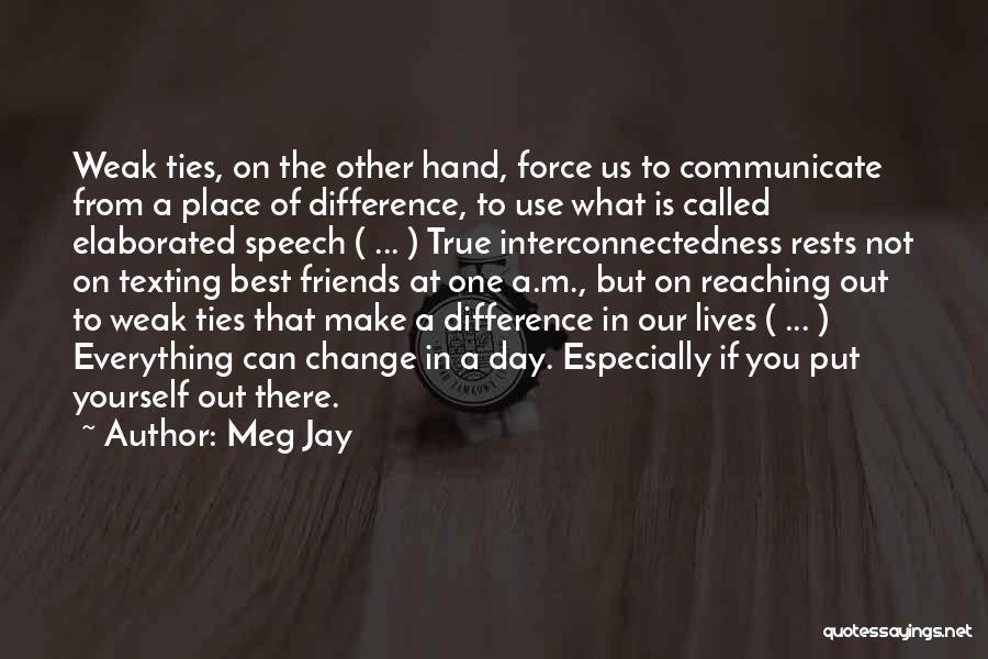 Ram Krishan Paramhans Quotes By Meg Jay