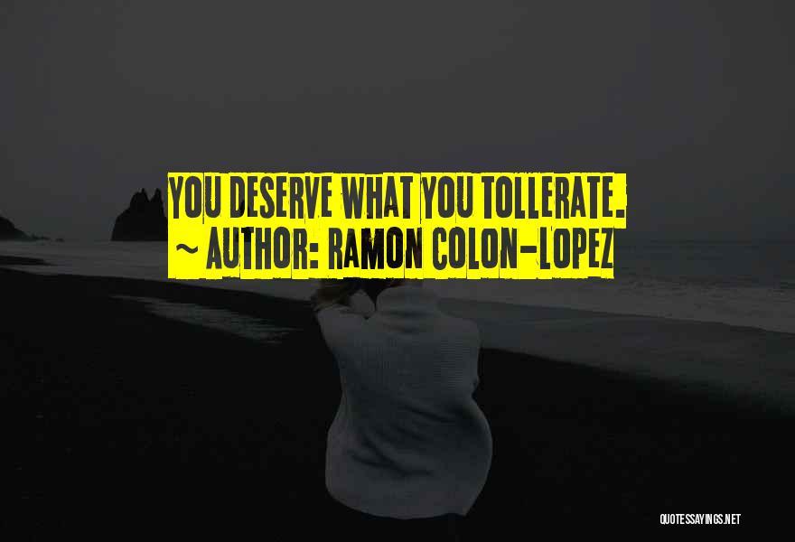Ramon Colon-Lopez Quotes 341266