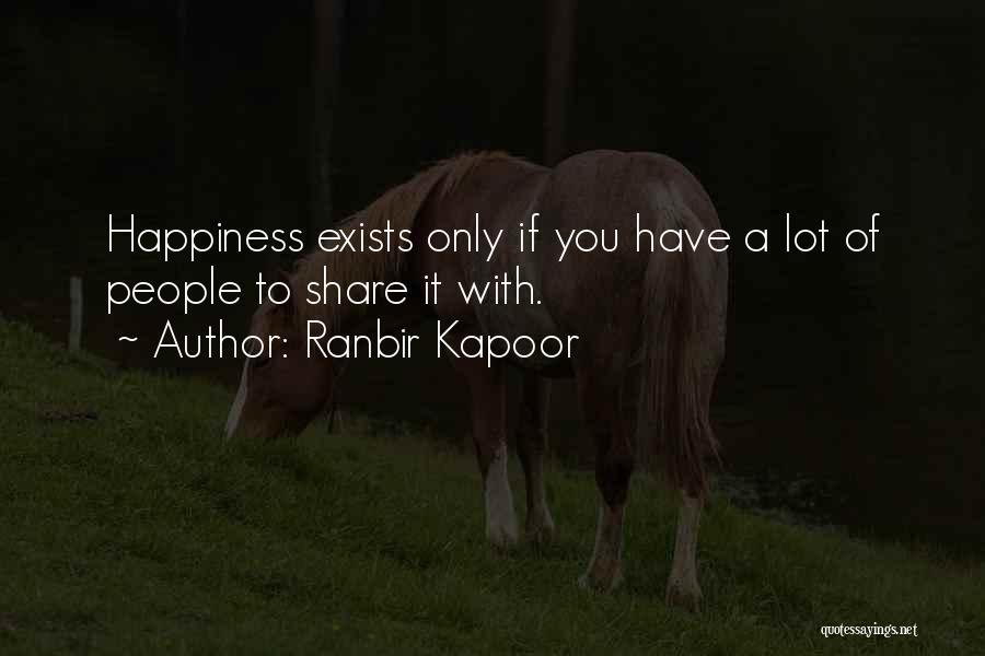 Ranbir Kapoor Quotes 1034868