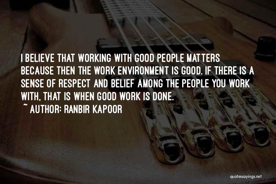 Ranbir Kapoor Quotes 1043292