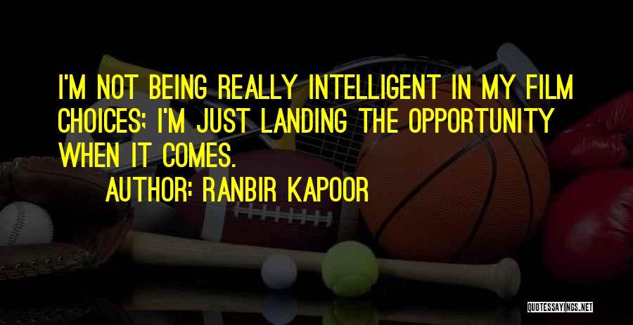 Ranbir Kapoor Quotes 1145645