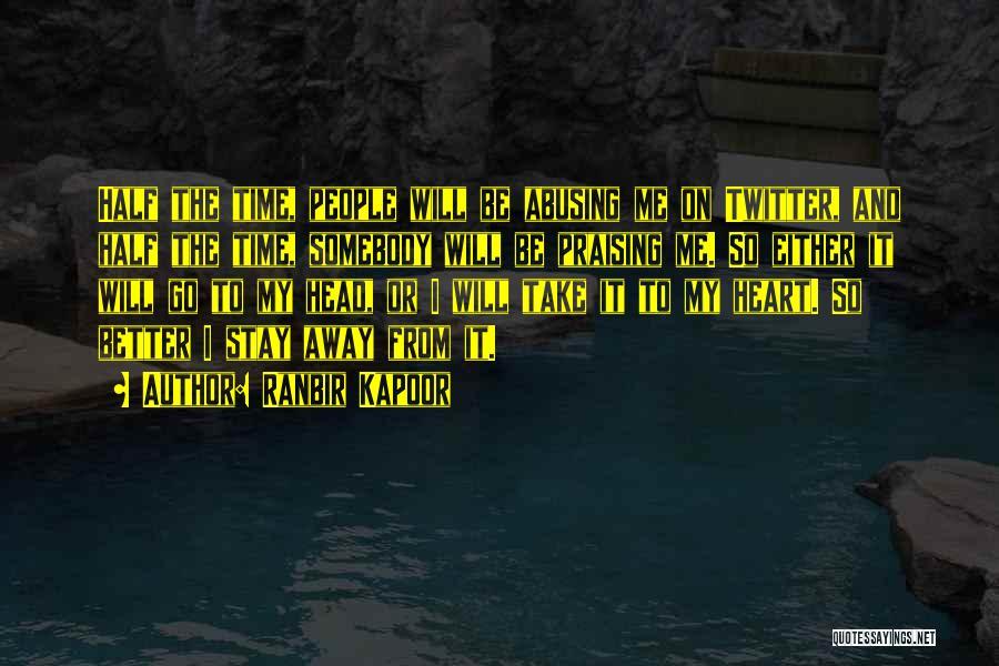 Ranbir Kapoor Quotes 1405349