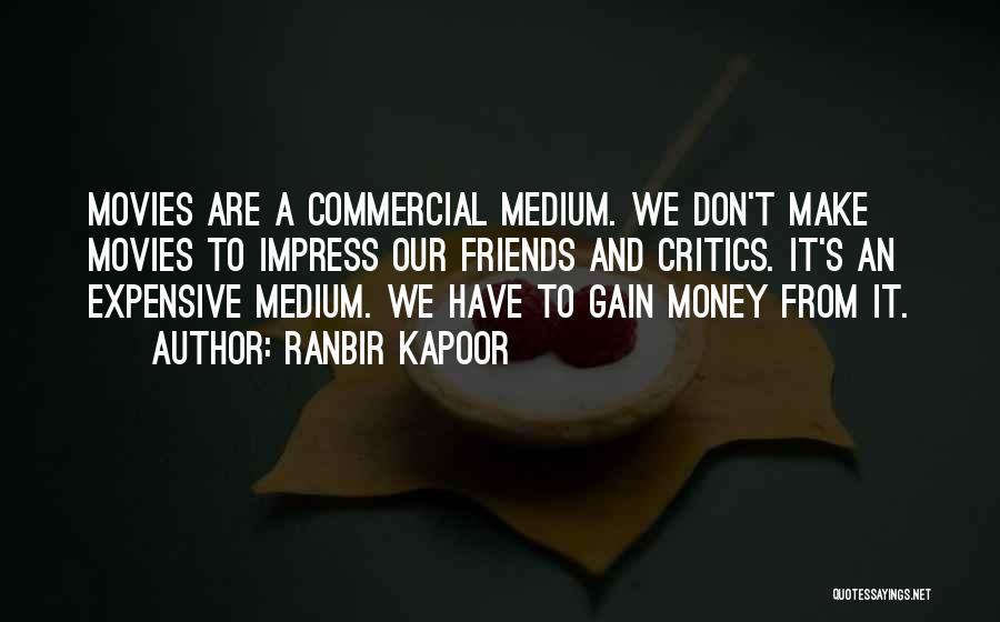 Ranbir Kapoor Quotes 1432546