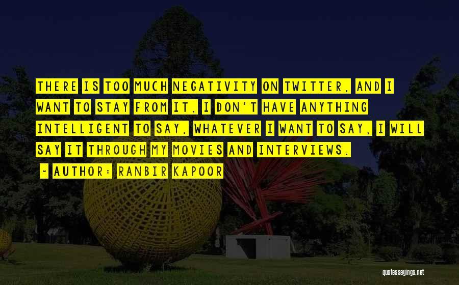 Ranbir Kapoor Quotes 1498793