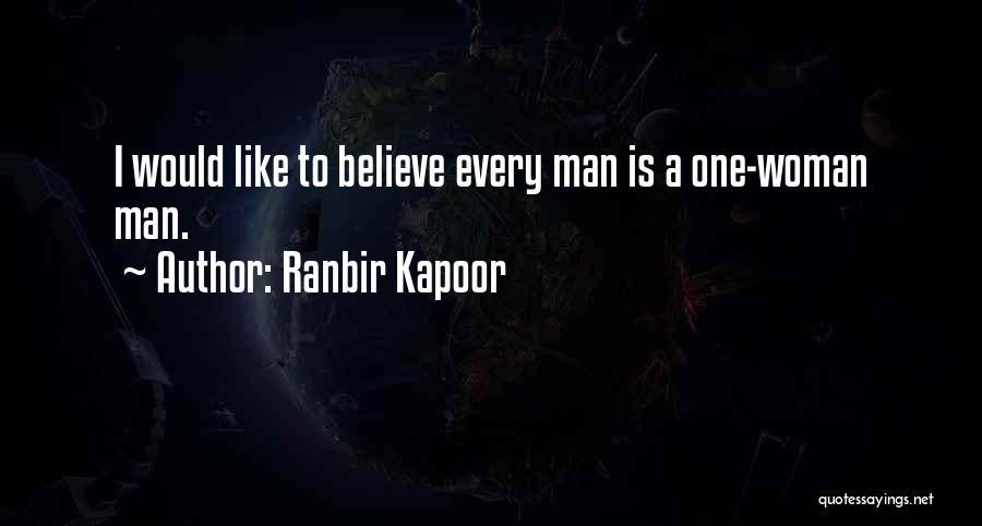 Ranbir Kapoor Quotes 1622052