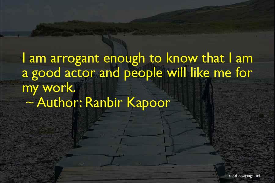 Ranbir Kapoor Quotes 1841815