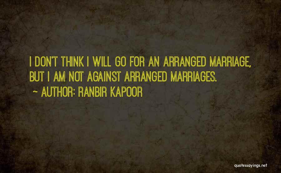 Ranbir Kapoor Quotes 1857017