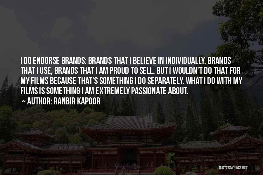 Ranbir Kapoor Quotes 1860770