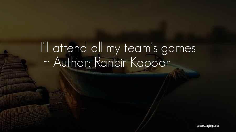 Ranbir Kapoor Quotes 1862804