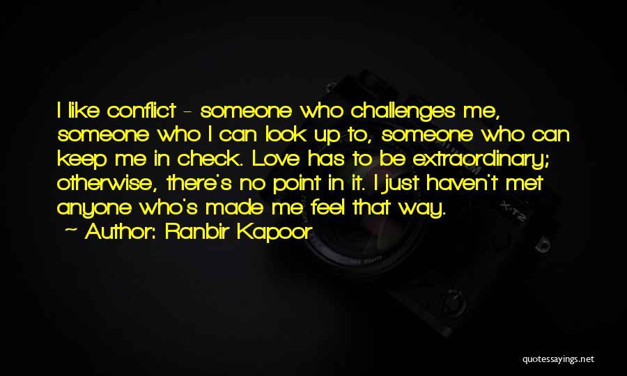 Ranbir Kapoor Quotes 2248219