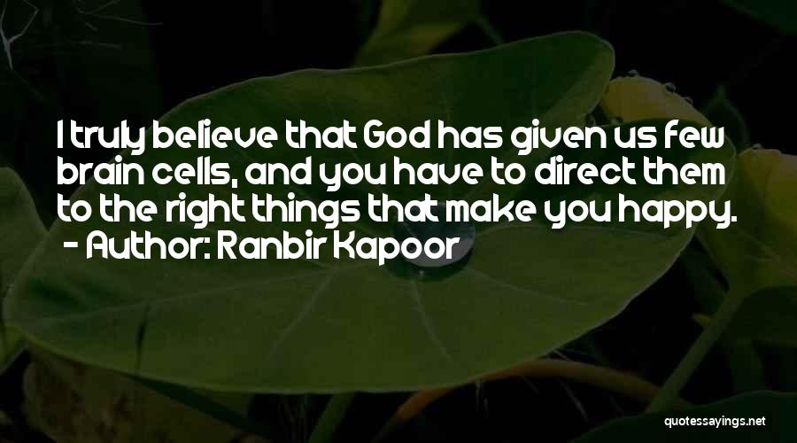 Ranbir Kapoor Quotes 376184