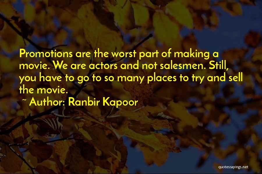 Ranbir Kapoor Quotes 517749