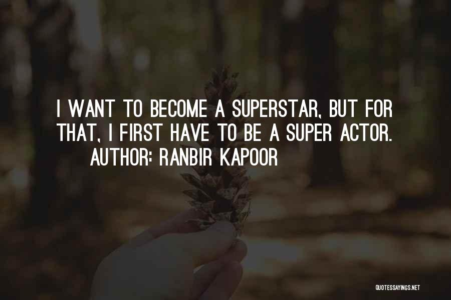 Ranbir Kapoor Quotes 548436