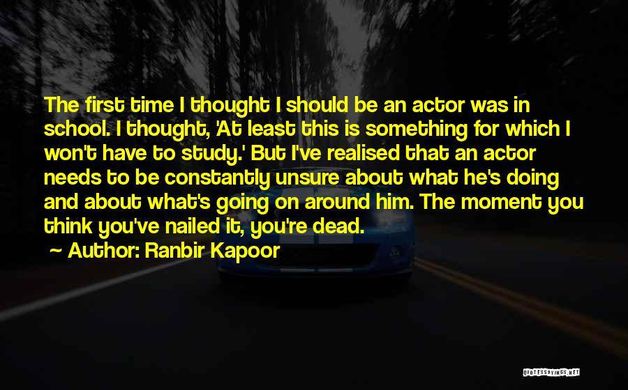 Ranbir Kapoor Quotes 599391
