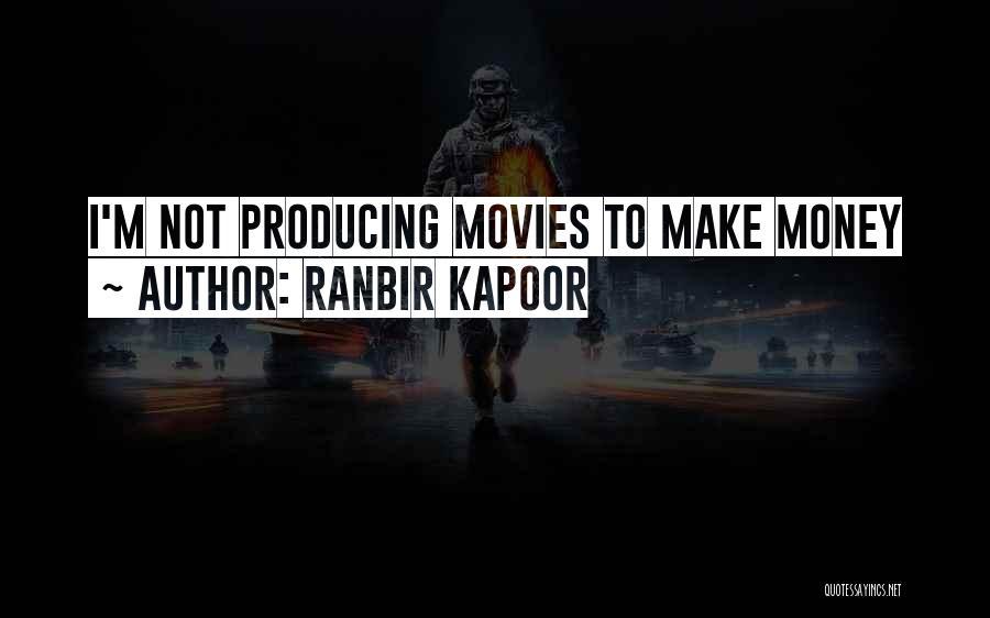 Ranbir Kapoor Quotes 632108